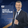 BFM podcast Nicolas Doze le nettoyeur