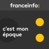 France Info podcast C'est mon époque avec Sophie Auvigne