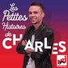 NRJ podcast Les Petites Histoires de Charles