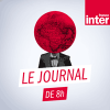 Podcast le journal de 8 heures France Inter avec Marc Fauvelle