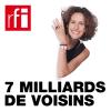 RFI podcast 7 milliards de voisins avec Emmanuelle Bastide