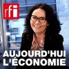 RFI podcast Aujourd'hui l'économie avec Dominique Baillard