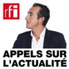 RFI podcast Appels sur l'actualité avec Juan Gomez