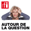 RFI podcast Autour de la question avec Caroline Lachowsky