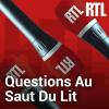 RTL podcast Questions au saut du lit avec Christophe Pacaud