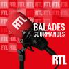 RTL podcast Balades gourmandes avec Jean-Sébastien Petitdemange, Luana Belmondo