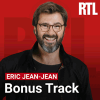 RTL podcast Bonus Track avec Éric Jean-Jean