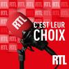 RTL podcast C'est leur choix avec Catherine Boullay, Christian Menanteau, Julia Molkhou