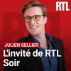 RTL podcast L'invité de RTL Soir avec Julien Sellier