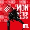 RTL podcast Mon métier, ma passion avec Armelle Levy