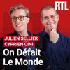 RTL podcast On défait le monde avec Cyprien Cini, Julien Sellier