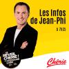 Chérie podcast Les Infos Incroyables de Jean-Philippe Doux
