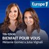 Europe 1 podcast Bienfait pour vous avec Julia Vignali et Mélanie Gomez