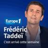 Europe 1 podcast C'est arrivé cette semaine avec Frédéric Taddéi
