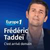 Europe 1 podcast C'est arrivé demain avec Frédéric Taddéi