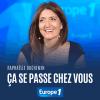 Europe1 podcast Ça se passe chez vous avec Raphaëlle Duchemin