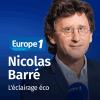 Europe 1 podcast L'éclairage éco avec Nicolas Barré