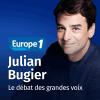 Europe 1 podcast Le débat des grandes voix avec Julian Bugier
