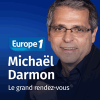 Europe 1 podcast Le grand rendez-vous avec Michaël Darmon