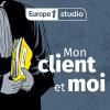 Europe 1 podcast Mon client et moi avec Margaux Lannuzel