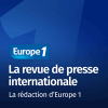 Podcast Europe 1 La revue de presse