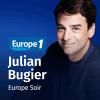Europe 1 podcast Europe 1 Soir avec Julian Bugier