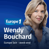 Europe 1 podcast Le grand journal du soir Week-end avec Wendy Bouchard