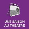France Culture podcast Une saison au théâtre Joëlle Gayot