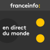 France Info podcast En direct du monde avec Alexis Morel