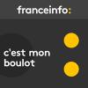 France Info podcast C'est mon boulot avec Philippe Duport