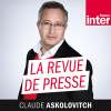France Inter podcast La revue de presse avec Claude Askolovitch