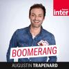 France Inter podcast Boomerang avec Augustin Trapenard