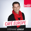 France Inter podcast Café europe avec Stéphane Leneuf