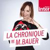 France Inter podcast La chronique de Mélanie Bauer avec Mélanie BAUER