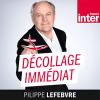 France Inter podcast Décollage immédiat avec Philippe Lefebvre