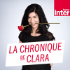 France Inter podcast La Chronique de Clara Dupont-Monod
