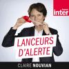 France Inter podcast Lanceurs d'alerte avec Claire Nouvian