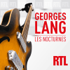 France Inter podcast Les Nocturnes avec Georges Lang