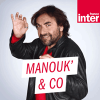France Inter podcast Manouk  avec André Manoukian