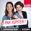 France Inter podcast Par Jupiter ! avec Alex Vizorek, Charline Vanhoenacker