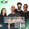 Mouv radio podcast Good Morning Cefran avec Pascal Cefran