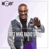 Mouv radio podcast First Mike Radio Show