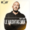 Mouv radio podcast Le Hashtag Mix avec DJ Dirty Swift