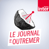 Podcast Journal De L'Outremer France inter
