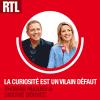 Podcast La curiosité est un vilain défaut RTL avec Sidonie Bonnec et Thomas Hugues