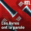 RTL podcast Les livres ont la parole avec Bernard Lehut