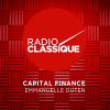 Radio Classique podcast Capital Finance avec Emmanuelle Duten