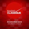 Radio Classique podcast Économie Soir avec Céline Kajoulis