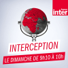 France Inter podcast Interception avec Pascal Dervieux, Philippe Bardonnaud, Vanessa Descouraux