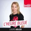 France Inter podcast L'heure bleue avec Laure Adler